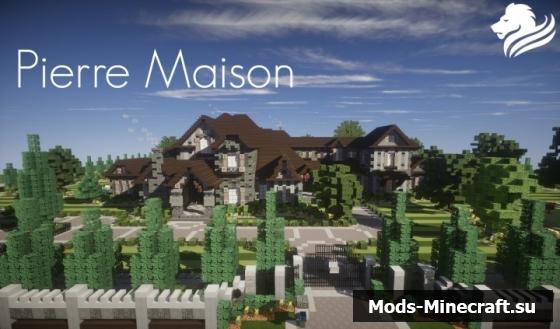 Карта для майнкрафт особняк Pierre Maison